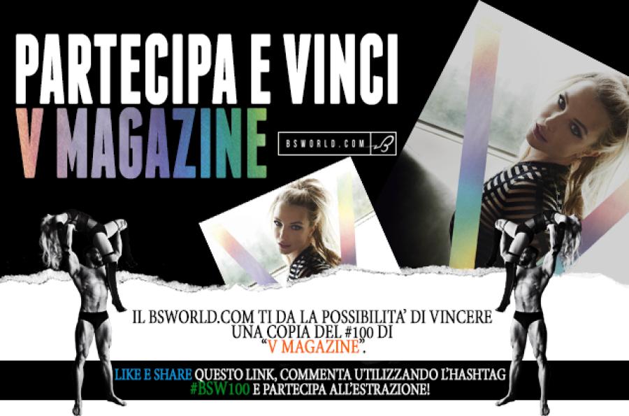Partecipa e vinci V Magazine!